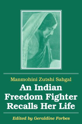 An Indian Freedom Fighter Recalls Her Life
