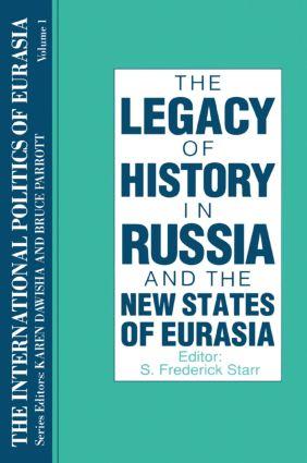 The International Politics of Eurasia: v. 1: The Influence of History: 1st Edition (Hardback) book cover