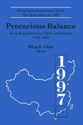 Precarious Balance: Hong Kong Between China and Britain, 1842-1992: Hong Kong Between China and Britain, 1842-1992, 1st Edition (Paperback) book cover