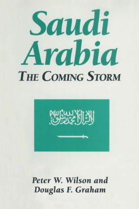 Saudi Arabia: The Coming Storm: The Coming Storm, 1st Edition (Paperback) book cover