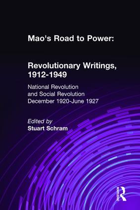 Mao's Road to Power: Revolutionary Writings, 1912-49: v. 2: National Revolution and Social Revolution, Dec.1920-June 1927: Revolutionary Writings, 1912-49, 1st Edition (Hardback) book cover