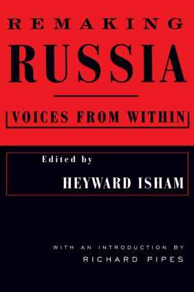 Remaking Russia: Voices from within