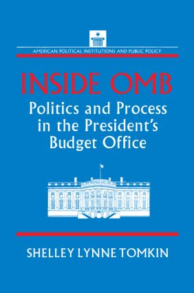 Inside OMB: Politics and Process in the President's Budget Office