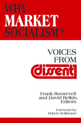 Why Market Socialism? From the Critique of Political Economy to Positive Political Economy