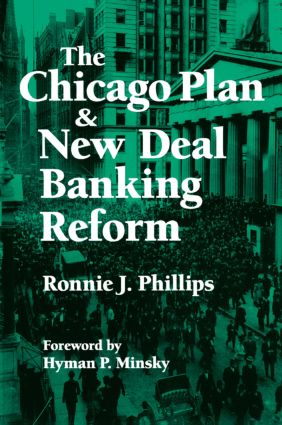 The Chicago Plan and New Deal Banking Reform (Paperback) book cover