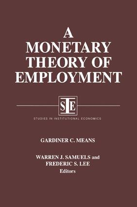 A Monetary Theory of Employment: 1st Edition (Paperback) book cover