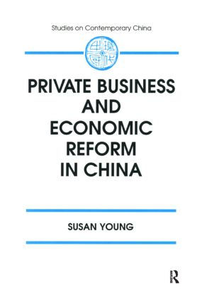 Private Business and Economic Reform in China: 1st Edition (Paperback) book cover