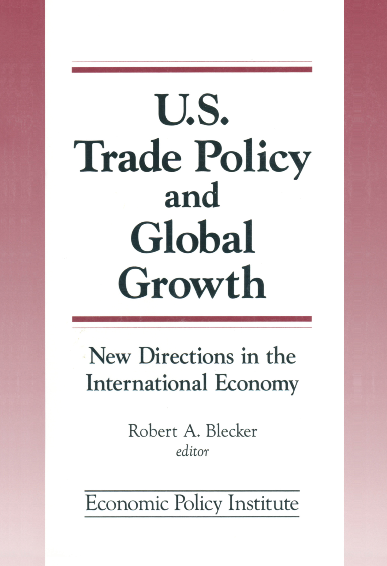 Trade Policy and Global Growth: New Directions in the International Economy