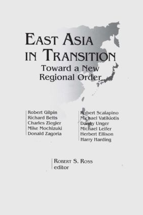 East Asia in Transition: Toward a New Regional Order: Toward a New Regional Order, 1st Edition (Paperback) book cover