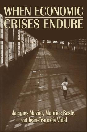 When Economic Crises Endure: 1st Edition (Paperback) book cover