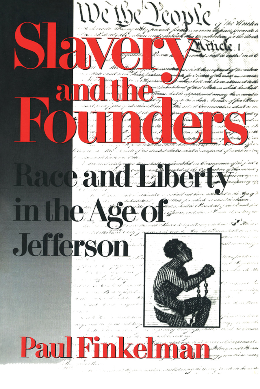Slavery and the Founders: Dilemmas of Jefferson and His Contemporaries, 1st Edition (Paperback) book cover