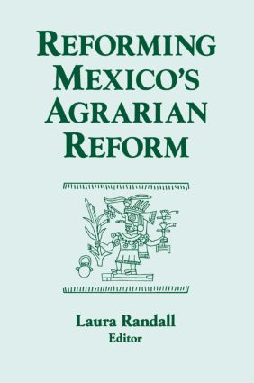 Ejido Sector Reforms: From Land Reform to Rural Development