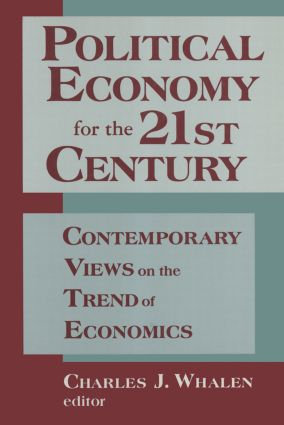 Political Economy for the 21st Century: Contemporary Views on the Trend of Economics: Contemporary Views on the Trend of Economics, 1st Edition (Paperback) book cover