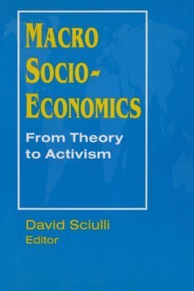 Macro Socio-economics: From Theory to Activism
