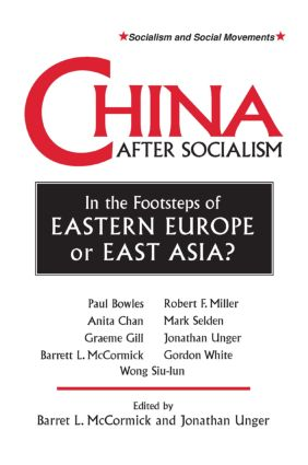 China After Socialism: In the Footsteps of Eastern Europe or East Asia?: In the Footsteps of Eastern Europe or East Asia?, 1st Edition (Paperback) book cover