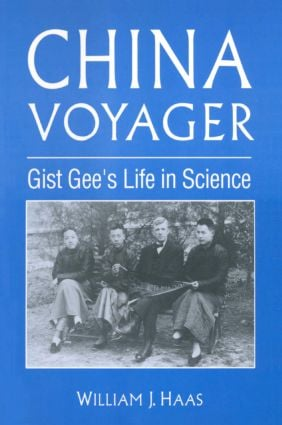 China Voyager: Gist Gee's Life in Science book cover