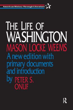 The Life of Washington: 1st Edition (Paperback) book cover