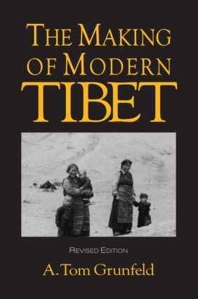 The Making of Modern Tibet: 2nd Edition (Paperback) book cover