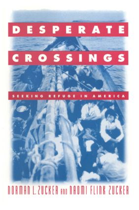 Desperate Crossings: Seeking Refuge in America: Seeking Refuge in America, 1st Edition (Paperback) book cover