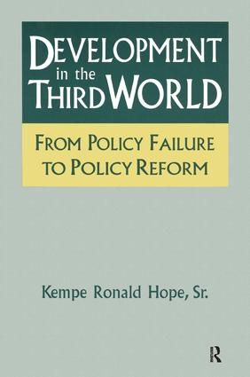 Development in the Third World: From Policy Failure to Policy Reform: From Policy Failure to Policy Reform, 1st Edition (Paperback) book cover