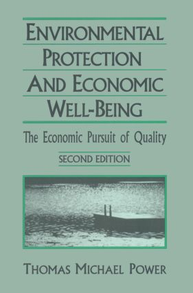 Economic Development and Environmental Protection: Economic Pursuit of Quality: Economic Pursuit of Quality, 2nd Edition (Paperback) book cover