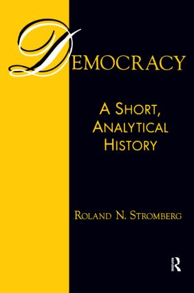 Democracy: A Short, Analytical History