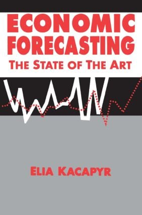 Economic Forecasting: The State of the Art: The State of the Art, 1st Edition (Paperback) book cover