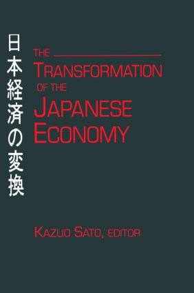 The Transformation of the Japanese Economy: 1st Edition (Hardback) book cover