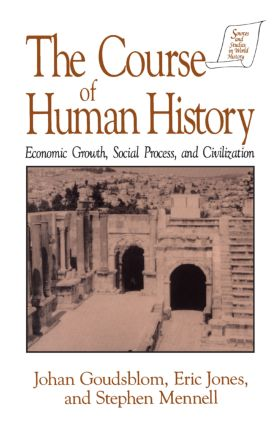 The Course of Human History: Civilization and Social Process: Civilization and Social Process, 1st Edition (Hardback) book cover
