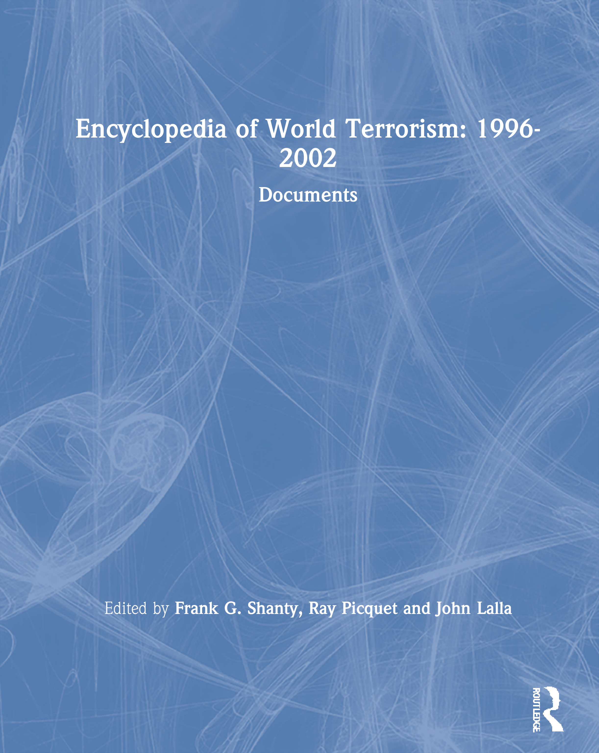 Encyclopedia of World Terrorism: 1996-2002: 1st Edition (Hardback) book cover