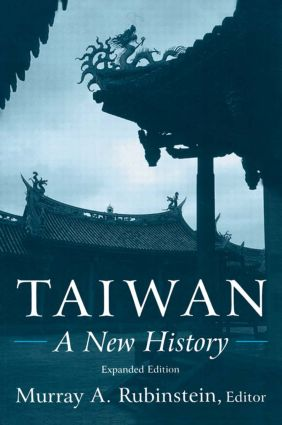 Taiwan: A New History: A New History, 2nd Edition (Hardback) book cover