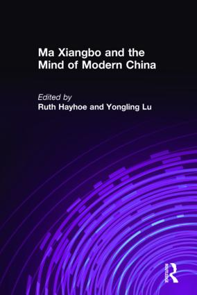 Ma Xiangbo and the Mind of Modern China: 1st Edition (Hardback) book cover