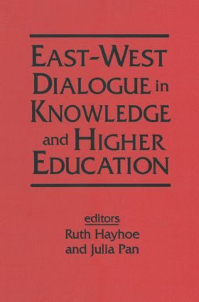 East-West Dialogue in Knowledge and Higher Education: 1st Edition (Hardback) book cover