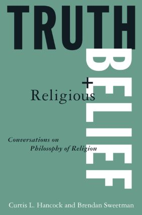 Truth and Religious Belief: Philosophical Reflections on Philosophy of Religion: Philosophical Reflections on Philosophy of Religion, 1st Edition (Paperback) book cover