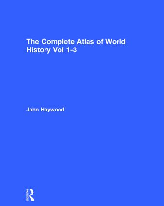 The Complete Atlas of World History: 1st Edition (Hardback) book cover