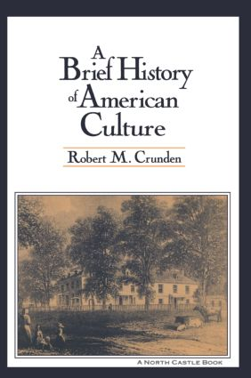 A Brief History of American Culture: 1st Edition (Paperback) book cover