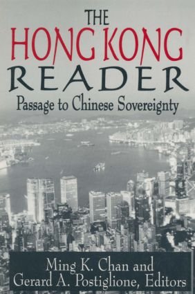 The Hong Kong Reader: Passage to Chinese Sovereignty