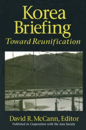 Korea Briefing: Toward Reunification, 1st Edition (Paperback) book cover