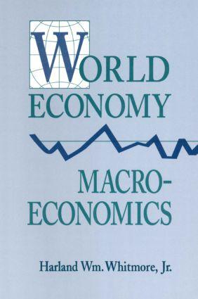 World Economy Macroeconomics: 1st Edition (Paperback) book cover