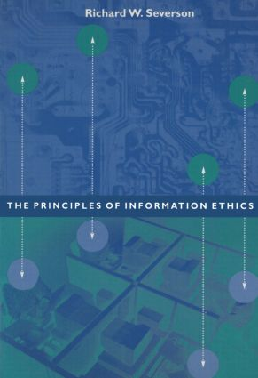 Ethical Principles for the Information Age: 1st Edition (Paperback) book cover