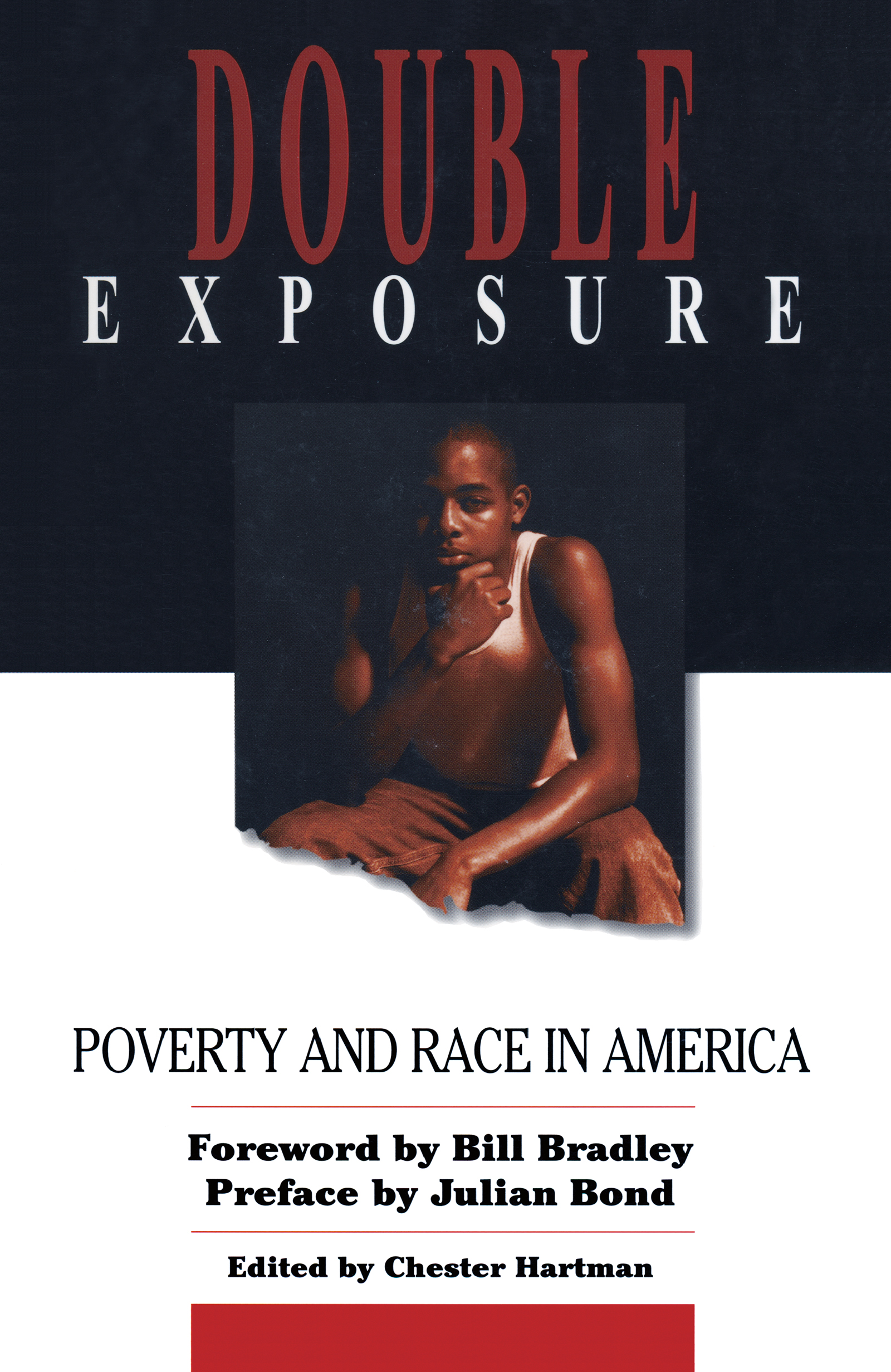 Double Exposure: Poverty and Race in America, 1st Edition (Paperback) book cover