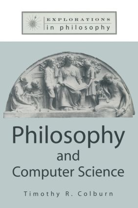 Philosophy and Computer Science: 1st Edition (Paperback) book cover