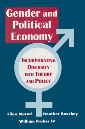Engendered Economics: Incorporating Diversity into Political Economy: Incorporating Diversity into Political Economy, 1st Edition (Paperback) book cover