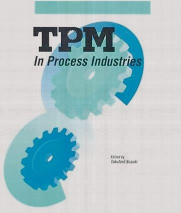 TPM in Process Industries: 1st Edition (Hardback) book cover