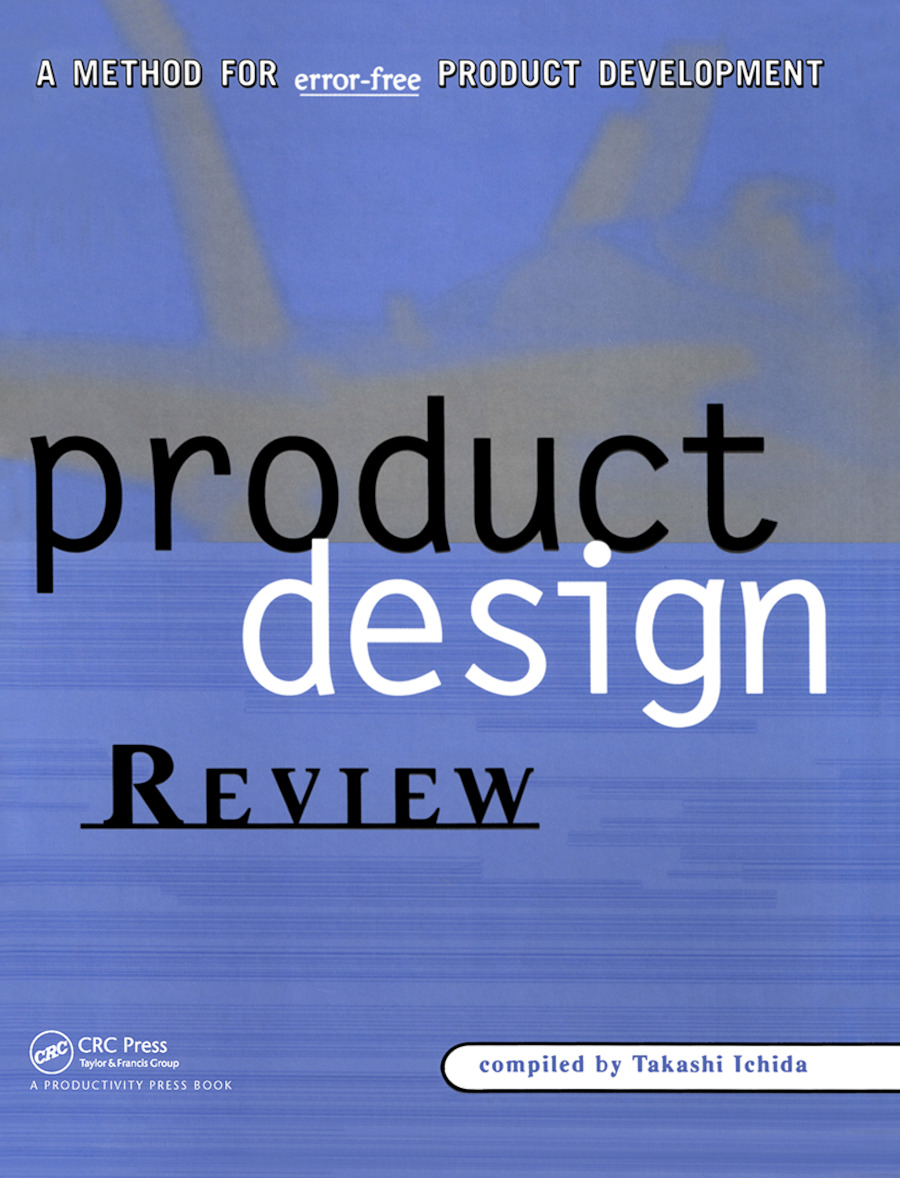 Product Design Review: A Methodology for Error-Free Product Development, 1st Edition (Hardback) book cover