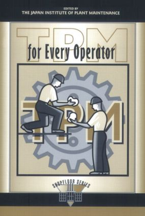 TPM for Every Operator: 1st Edition (Paperback) book cover