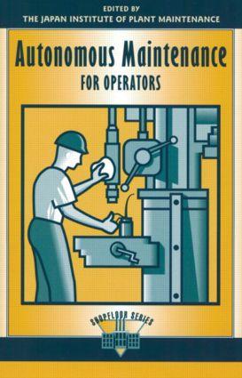 Autonomous Maintenance for Operators book cover