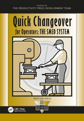 Quick Changeover for Operators: The SMED System book cover