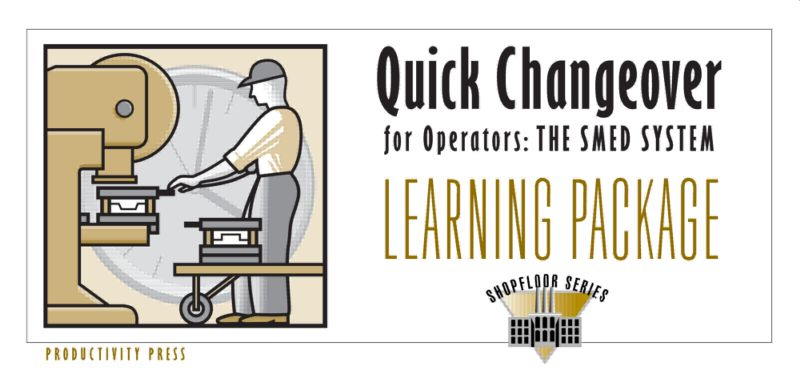 Quick Changeover for Operators Learning Package: 1st Edition (Pack) book cover
