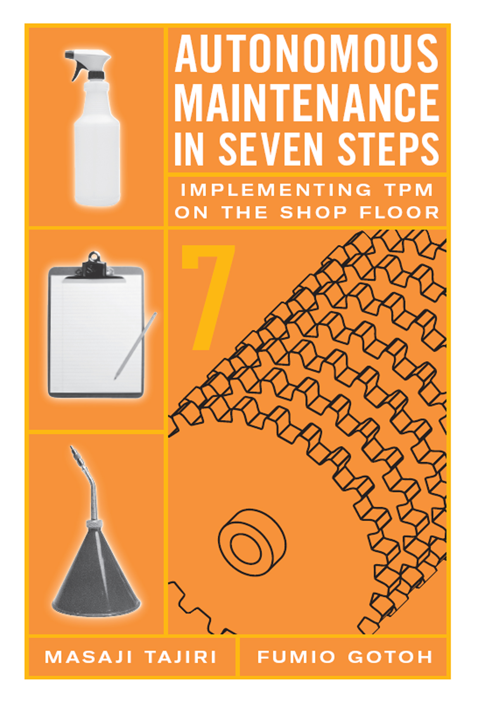 Autonomous Maintenance in Seven Steps: Implementing TPM on the Shop Floor, 1st Edition (Hardback) book cover